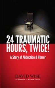24 Traumatic hours, twice! - Now available on Amazon Kindle