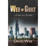 Web of Guilt – A Chicago Story
